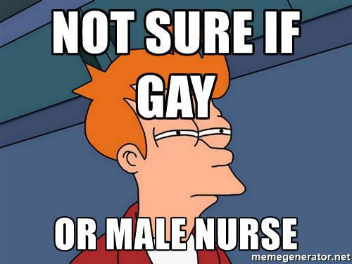 futurama-fry-not-sure-if-gay-or-male-nurse